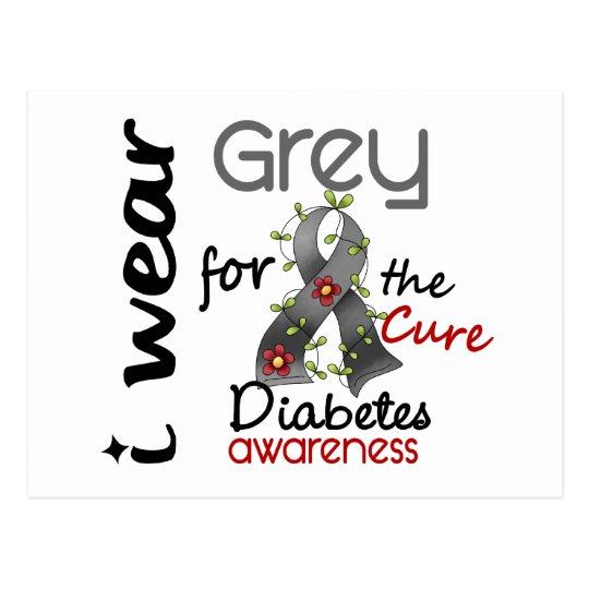 Diabetes I Wear Grey For The Cure 43 Postcard