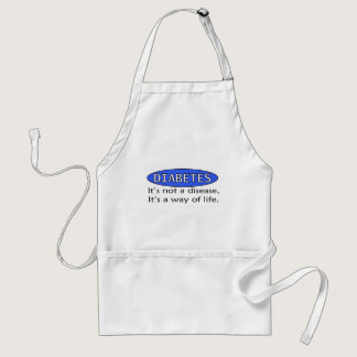 Diabetes: It's Not a Disease, It's a Way of Life. Adult Apron