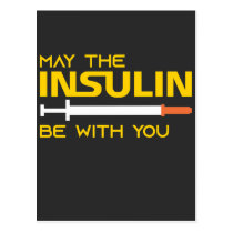 Diabetes May The Insulin Be With You Postcard