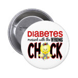 Diabetes Messed With The Wrong Chick 2 Inch Round Button