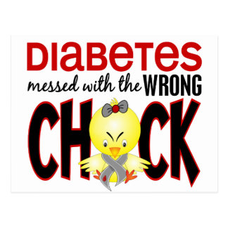 Diabetes Messed With The Wrong Chick Postcard