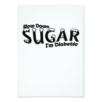 Diabetes Slow Down Sugar I'm Diabetic Card