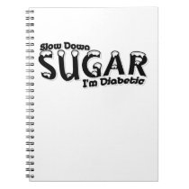 Diabetes Slow Down Sugar I'm Diabetic Notebook