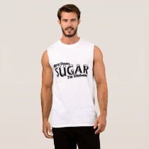 Diabetes Slow Down Sugar I'm Diabetic Sleeveless Shirt