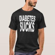 Diabetes Sucks T-Shirt
