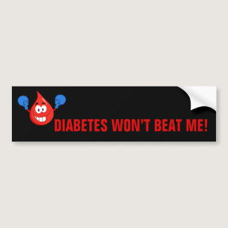Diabetes Won't Beat Me Bumper Sticker