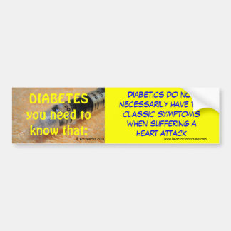 Diabetes - you need to know that bumper stickers