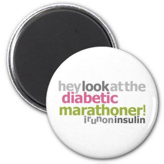 Diabetic Marathoner - I Run On Insulin Refrigerator Magnets