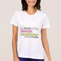 Diabetic Marathoner - I Run On Insulin T-Shirt