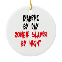 Diabetic Zombie Slayer Ceramic Ornament