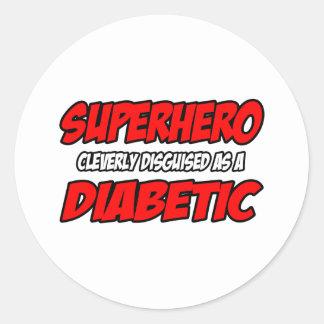 Diabético del super héroe… pegatina redonda