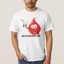 Diabetics are Extra Sweet T-Shirt