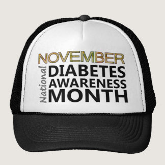 Diabetics November Diabetes Awareness Month Trucker Hat