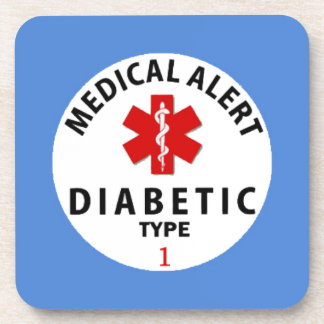 DIABETIES TYPE 1 COASTER