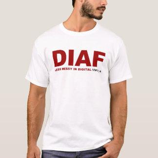 DIAF T-Shirt