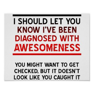 Diagnosed with Awesomeness Poster