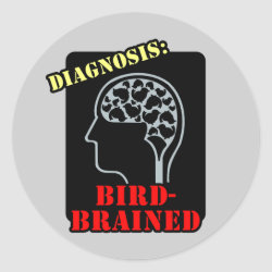 Round Sticker with Diagnosis: Bird-Brained design