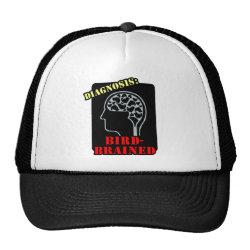 Trucker Hat with Diagnosis: Bird-Brained design