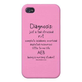 Diagnosis Just a Tad Stressed Cases For iPhone 4