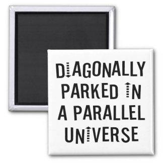 Diagonally Parked Fridge Magnet