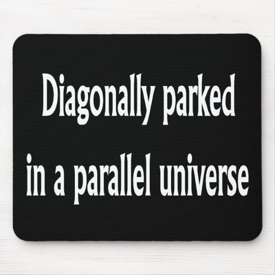 Diagonally Parked Mouse Pad