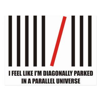 Diagonalmente me parquean en un universo paralelo postal