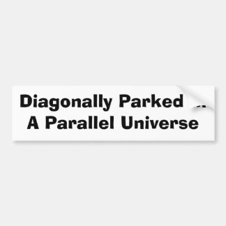 Diagonalmente parqueado pegatina de parachoque