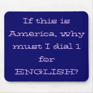 Dial 1 for English Mousepad (blue)
