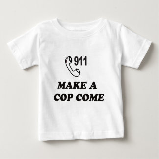 DIAL 911 BABY T-Shirt