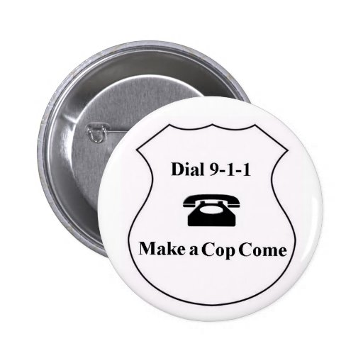 Dial 9-1-1 - Make A Cop Come Buttons