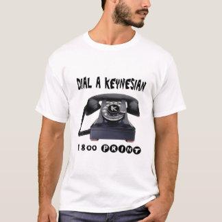 Dial A Keynesian T-Shirt