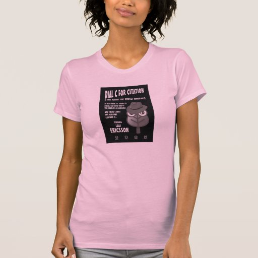 Dial C for Citation T-shirts