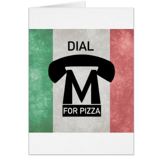 Dial M for PIZZA parody Card