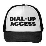 DIAL-UP ACCESS fun slogan trucker hat