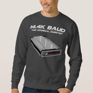 Dial Up Dubstep Old School Modem Pull Over Sweatshirts