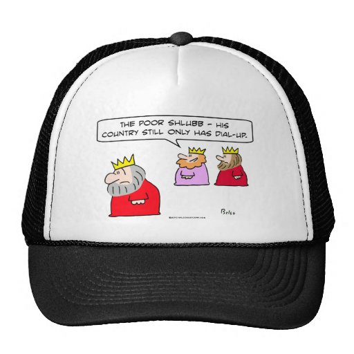 dial up still king country trucker hat