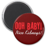 Dialysis Humor Gifts & T-shirts 2 Inch Round Magnet