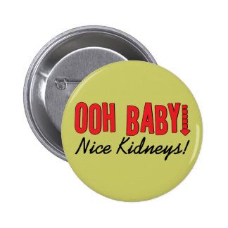 Dialysis Humor Gifts & T-shirts Button