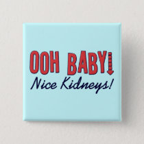 Dialysis Humor Gifts & T-shirts Pinback Button