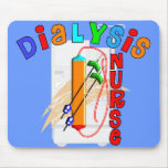 Dialysis Nurse Gifts Mouse Pad