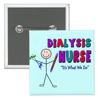 Dialysis Nurse Stick Person Design Button