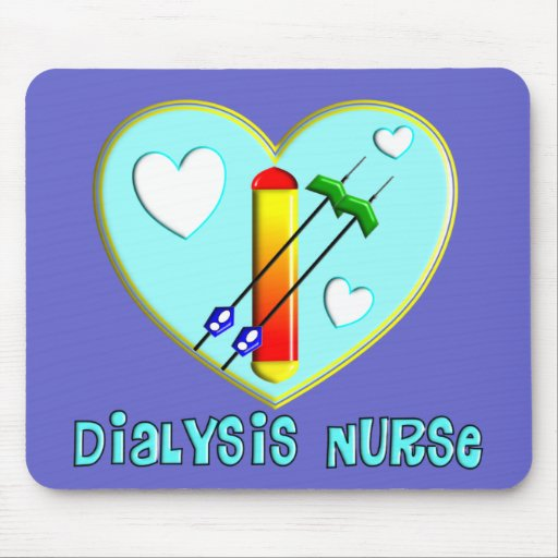 Dialysis Nurse T-Shirts and Gifts Mouse Pad