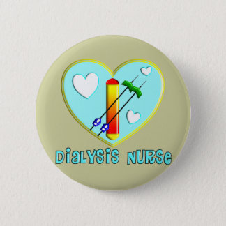 Dialysis Nurse T-Shirts and Gifts Pinback Button