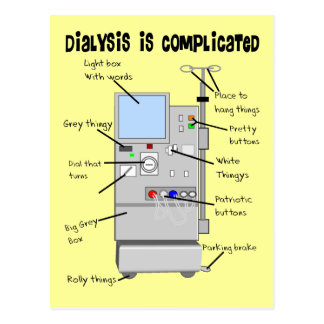 Dialysis Nurse/Tech Funny Gifts Postcard
