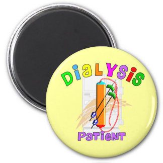 Dialysis Patient T-Shirts and Gifts 2 Inch Round Magnet