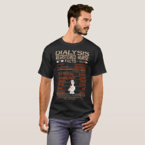Dialysis Registered Nurse Facts Tshirt