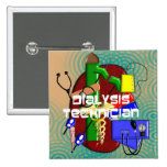 Dialysis Technician Art Gifts Pinback Button