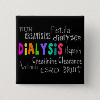 Dialysis Terminology Gifts Button