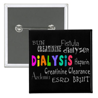 Dialysis Terminology Gifts 2 Inch Square Button
