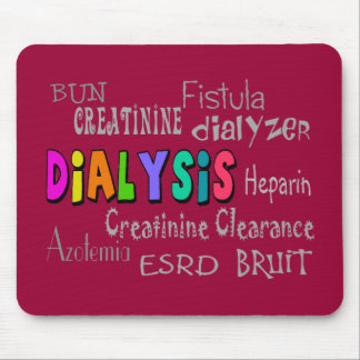 Dialysis Terminology Gifts Mouse Pad